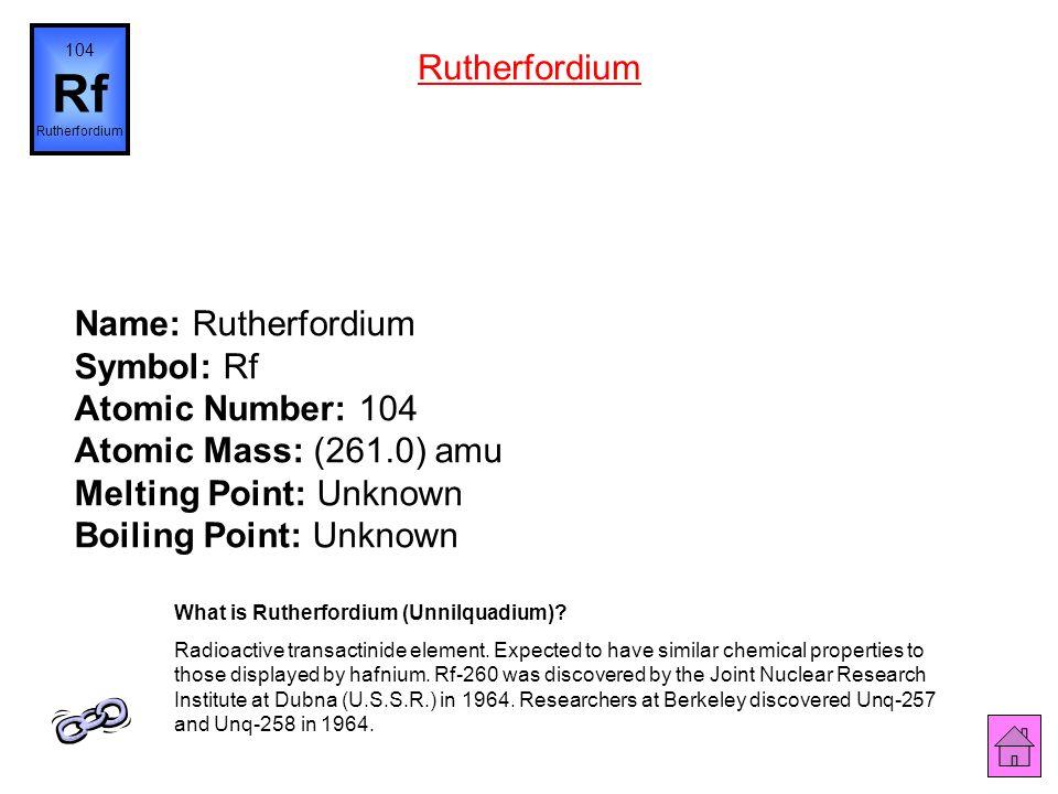 Name: Lawrencium Symbol: Lr Atomic Number: 103 Atomic Mass: (262.0) amu Melting Point: Unknown Boiling Point: Unknown 103 Lr Lawrencium What is Lawren