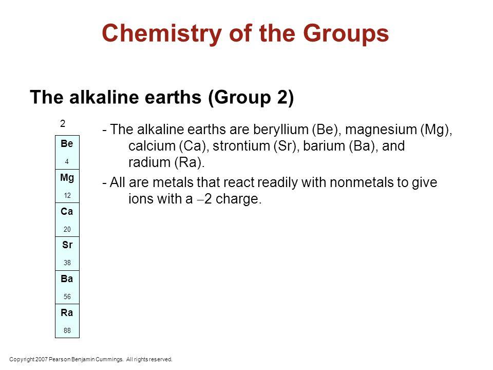 Alkaline Earth Metals, Group 2 H N OF Cl Br I Li Na K Fr Be Mg Ca Ra Sc Ac He Ne Ar Kr Rn Ti V Cr Mn Fe Co Ni Cu ZnGa Ge As Se Rb Sr Y Xe Zr Nb Mo Tc