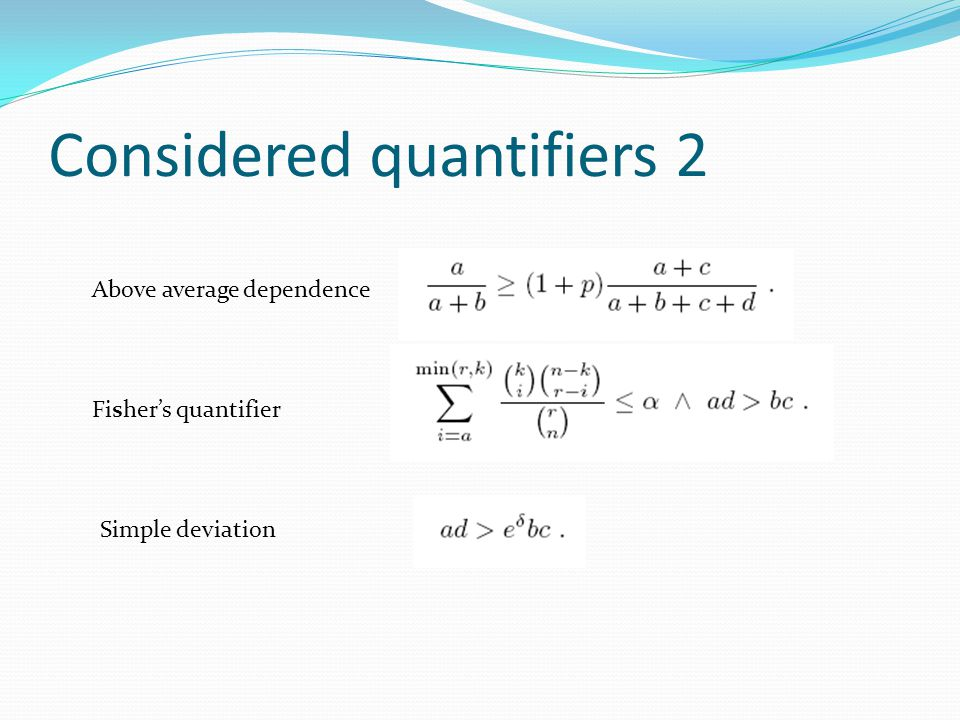 Comparing implicational quantifiers Founded implication – confidence, basic measure for association mining, simple to comprehend Lower and upper critical equivalence – statistical binomial test, hard to comprehend, computationally demanding If and when can be critical implications replaced by founded implication.