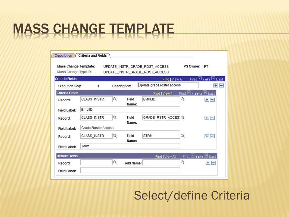 Select/define Criteria