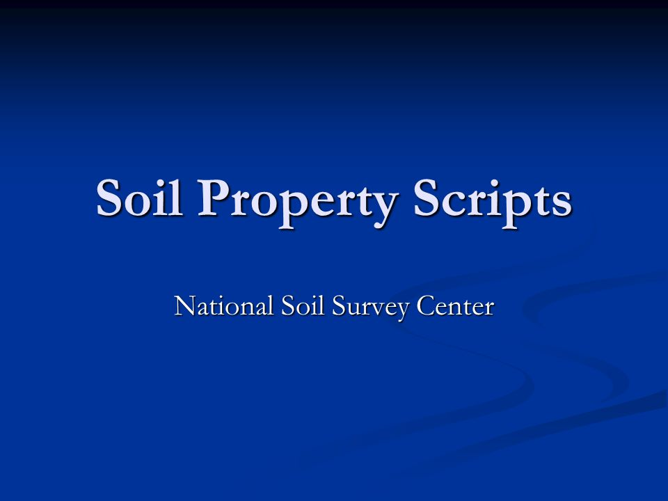 Soil Property Scripts National Soil Survey Center