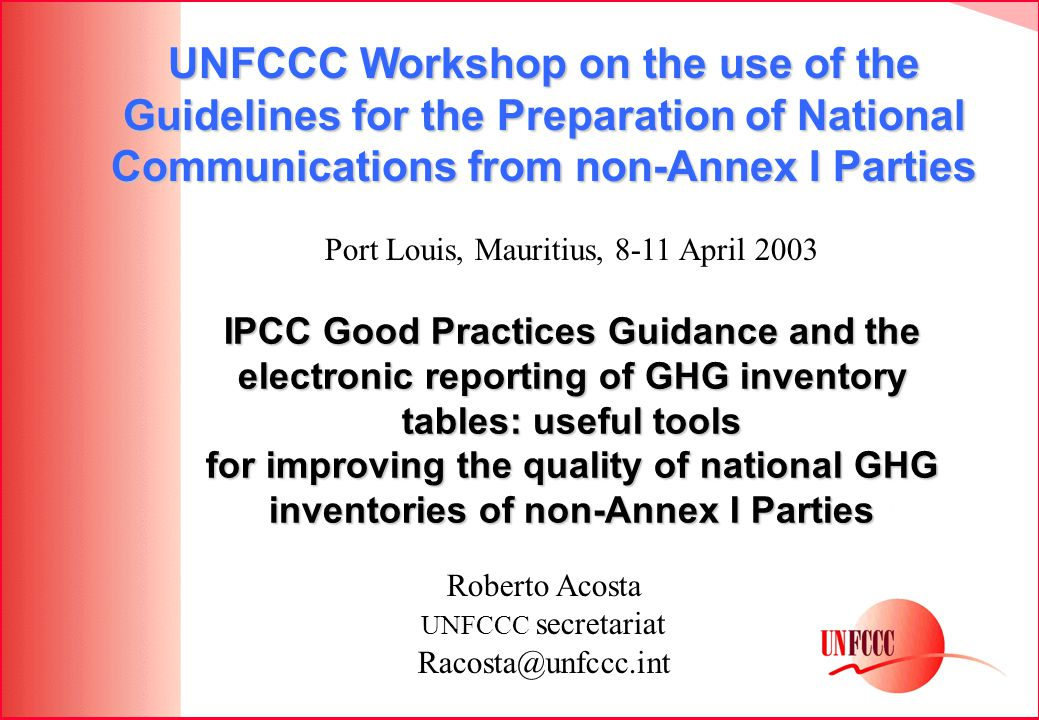 IPCC Good Practices Guidance and the electronic reporting of GHG inventory tables: useful tools for improving the quality of national GHG inventories