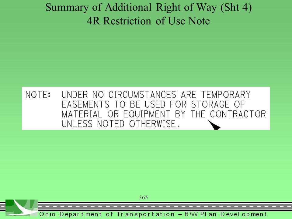 365 Summary of Additional Right of Way (Sht 4) 4R Restriction of Use Note