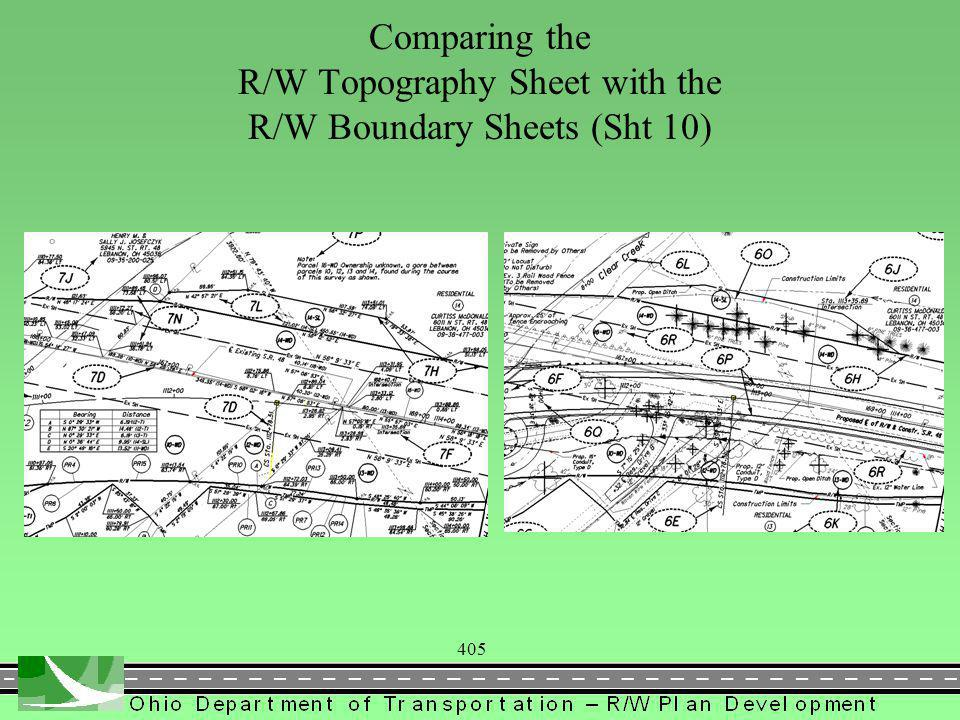 405 Comparing the R/W Topography Sheet with the R/W Boundary Sheets (Sht 10)