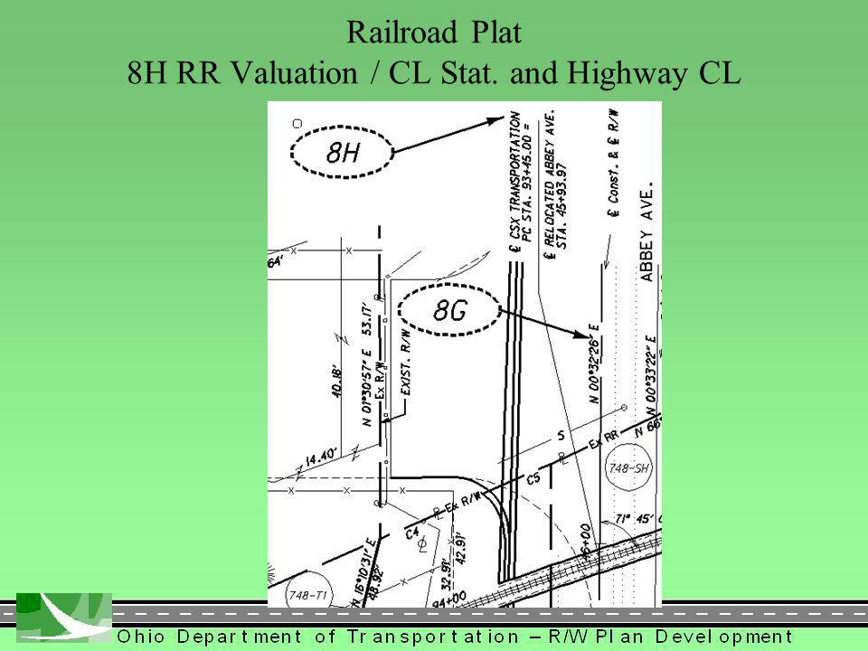 416 Railroad Plat 8H RR Valuation / CL Stat. and Highway CL