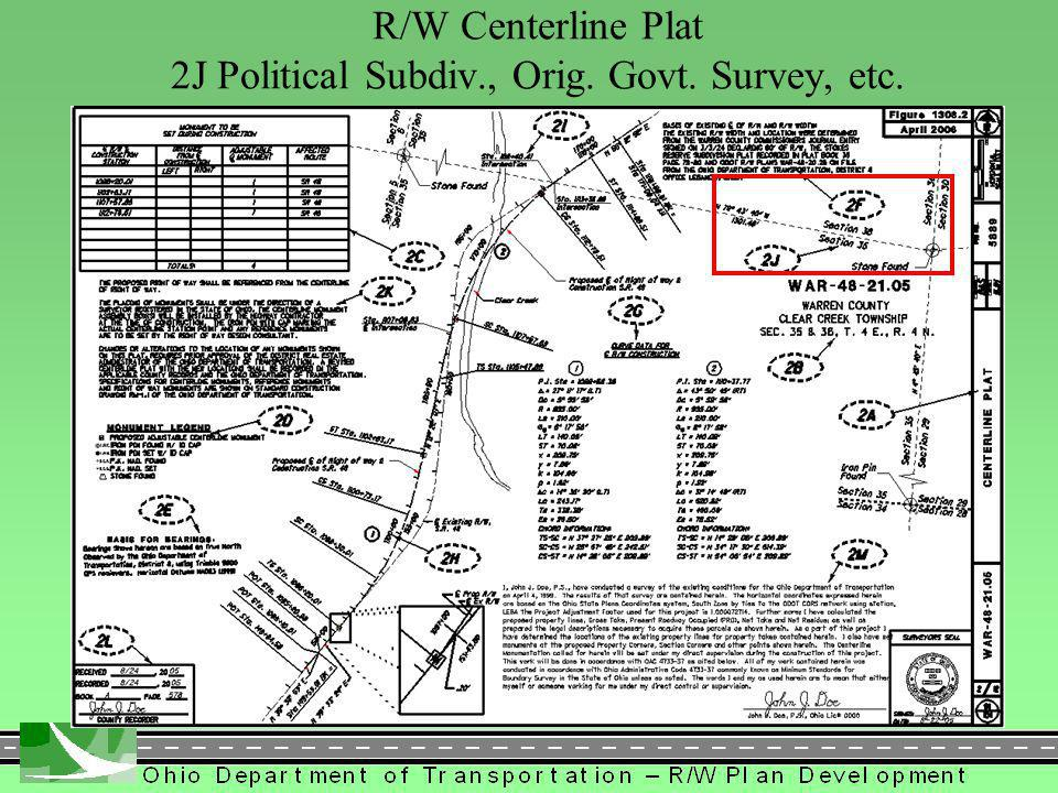 309 R/W Centerline Plat 2J Political Subdiv., Orig. Govt. Survey, etc.