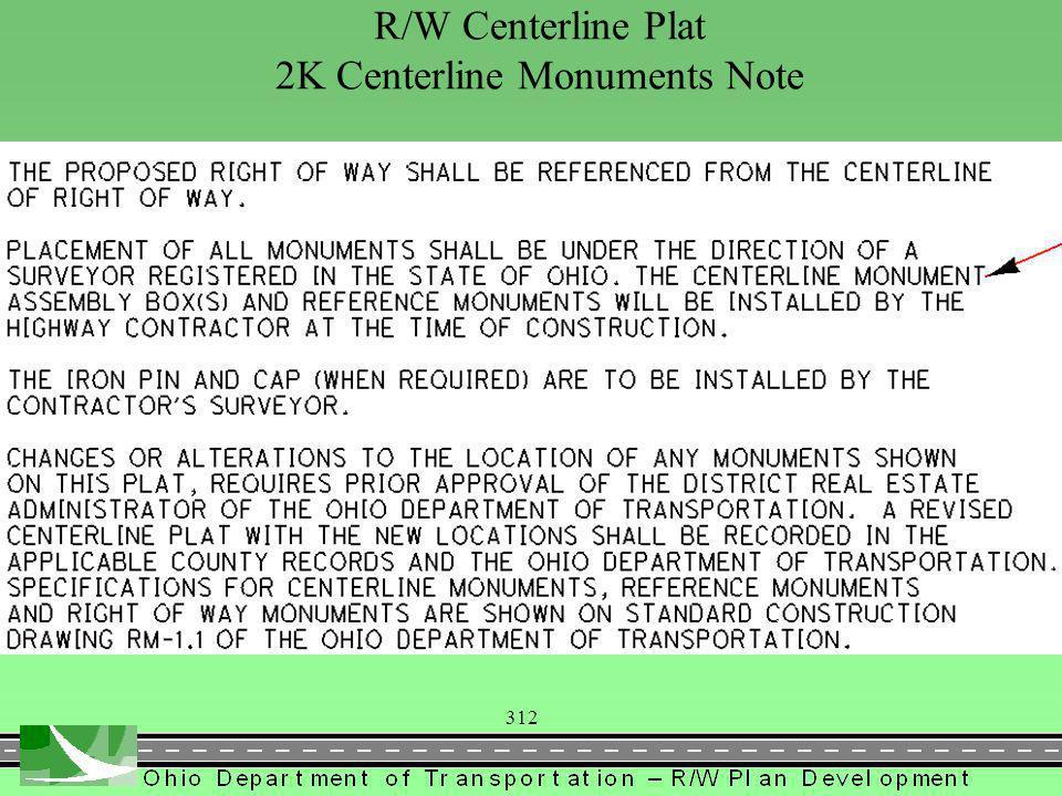312 R/W Centerline Plat 2K Centerline Monuments Note