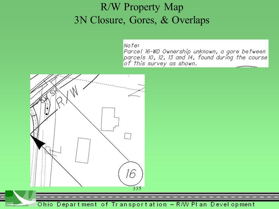 335 R/W Property Map 3N Closure, Gores, & Overlaps