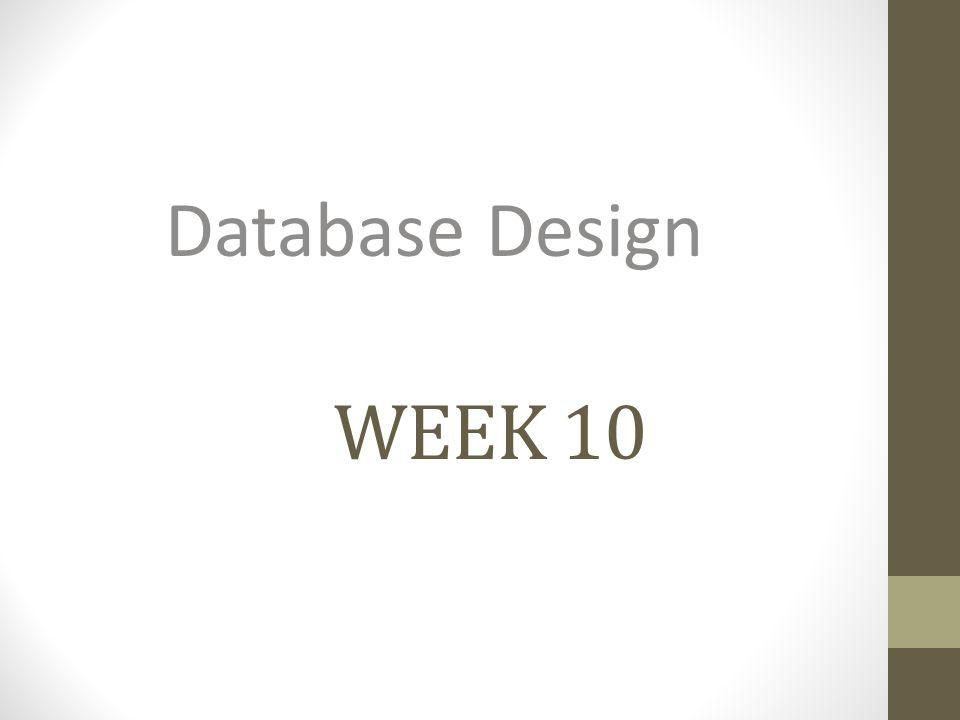 WEEK 10 Database Design