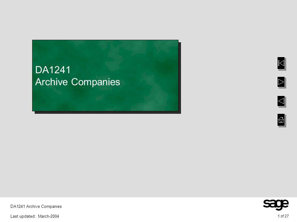 1 of 27 DA1241 Archive Companies Last updated: March-2004 DA1241 Archive Companies