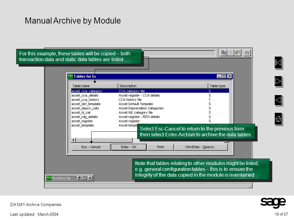 18 of 27 DA1241 Archive Companies Last updated: March-2004 Manual Archive by Module Note that tables relating to other modules might be listed, e.g. g