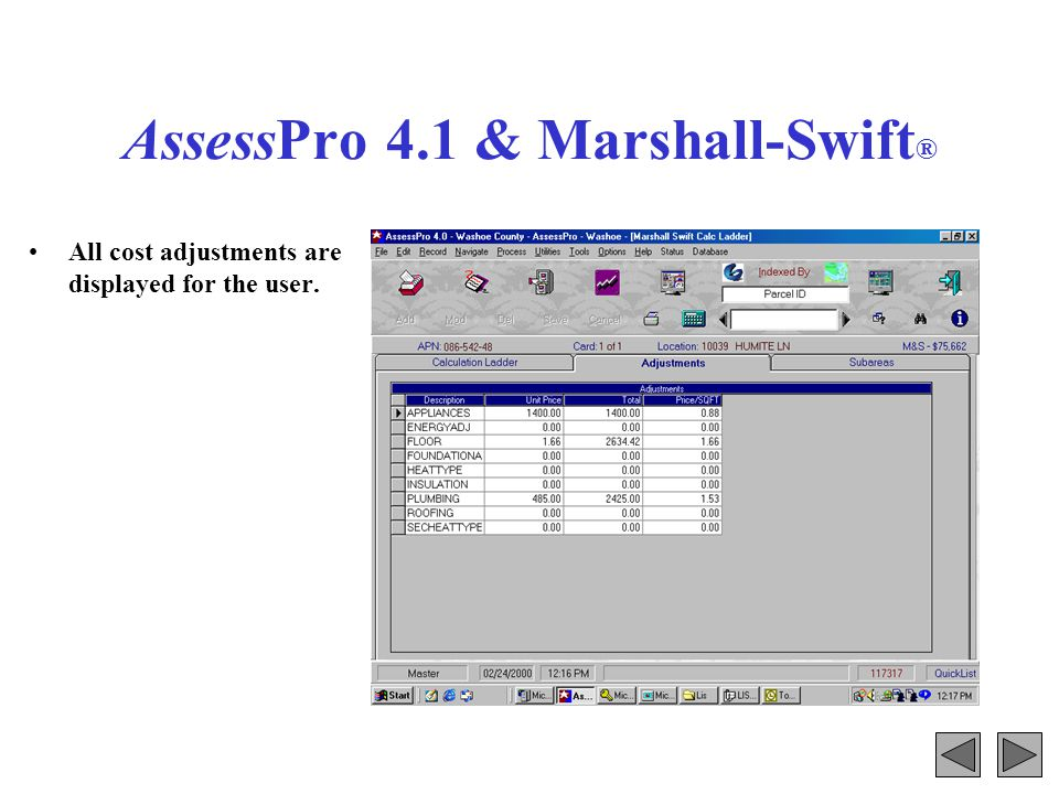 AssessPro 4.1 & Marshall-Swift ® Sub-area cost is displayed for each aspect of the structure.