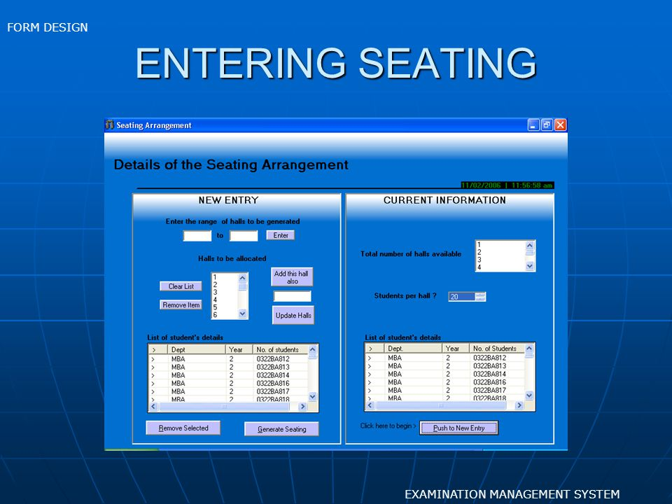 ENTERING SEATING EXAMINATION MANAGEMENT SYSTEM FORM DESIGN