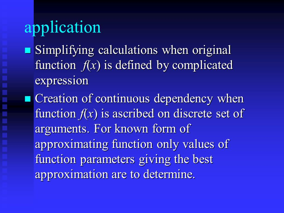 application Simplifying calculations when original function f(x) is defined by complicated expression Simplifying calculations when original function