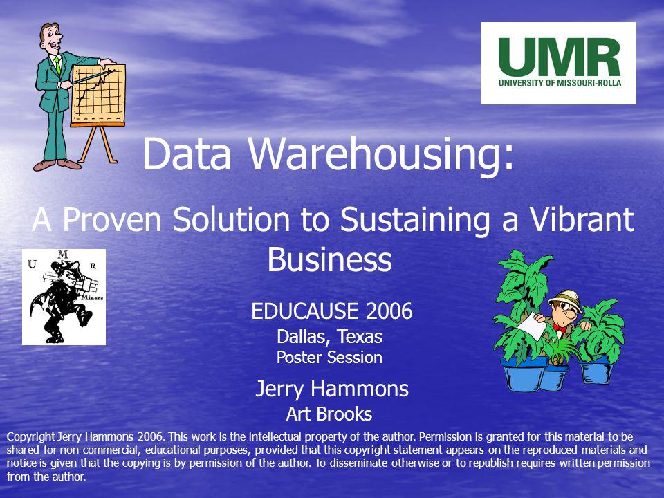 The Evolving Data Warehouse UMR Started data warehouse adventure in 1986.