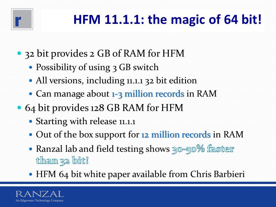 HFM 11.1.1: the magic of 64 bit!