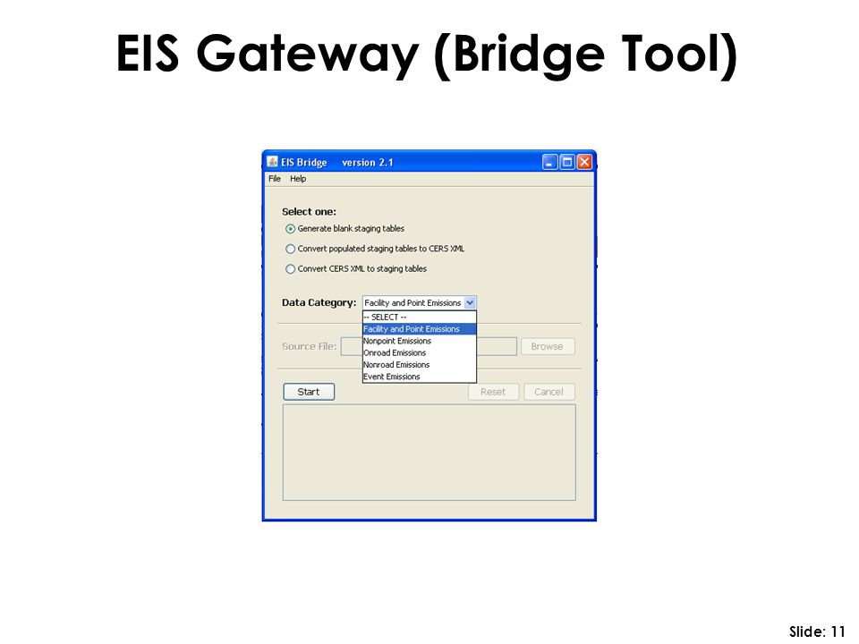 EIS Gateway (Bridge Tool) Slide: 11