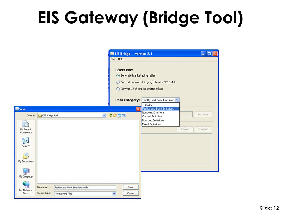 EIS Gateway (Bridge Tool) Slide: 12