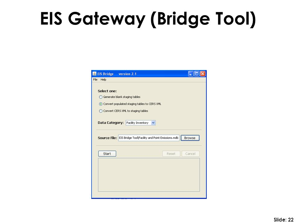 EIS Gateway (Bridge Tool) Slide: 22
