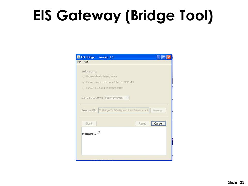 EIS Gateway (Bridge Tool) Slide: 23