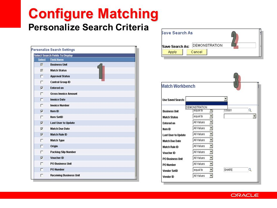 Configure Matching Configure Matching Personalize Search Criteria