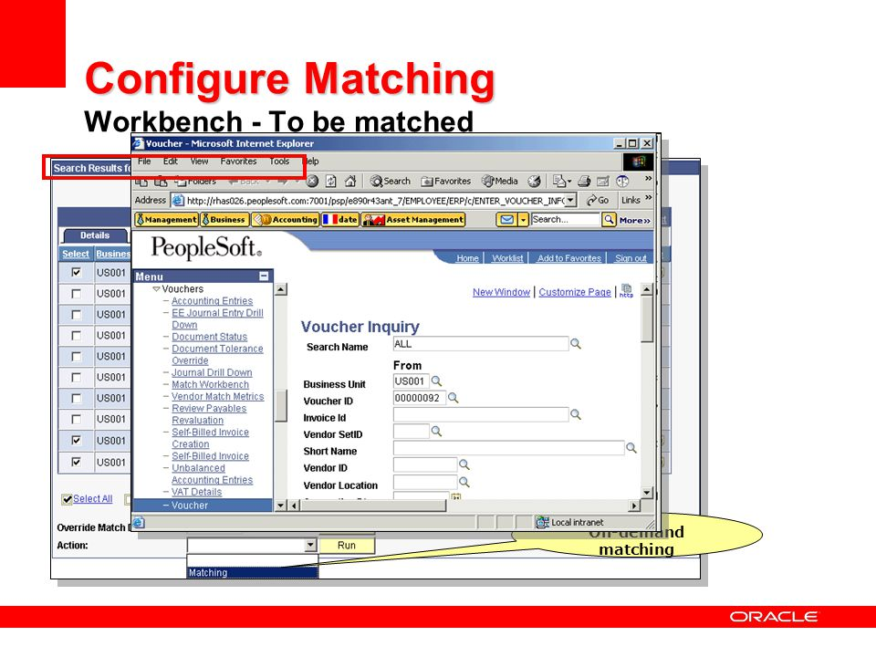 Configure Matching Configure Matching Workbench - To be matched On-demand matching
