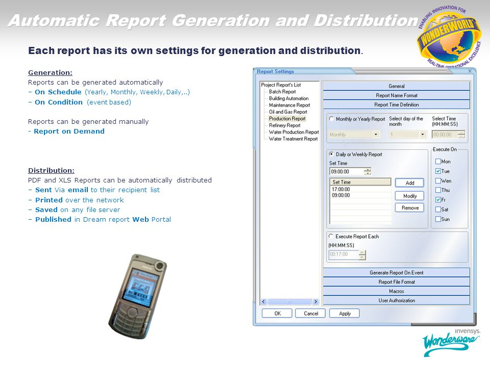 Automatic Report Generation and Distribution Each report has its own settings for generation and distribution. Generation: Reports can be generated au