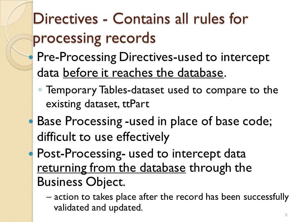 BPM Ex5 BPM Data Form Designer Objective: E9 BPM Data Form Designer program creates custom forms that can then launch through BPM method directives Concepts Use Call the named BPM Data Form using no customization always action within a directive.