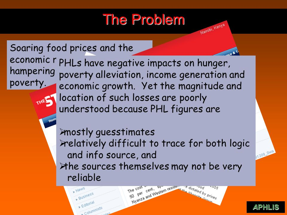 The Problem APHLlS Soaring food prices and the economic recession are hampering efforts to reduce poverty.