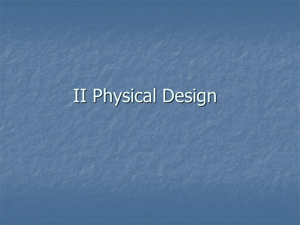 II Physical Design