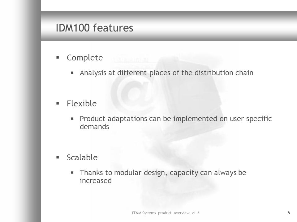 ITNM Systems product overview v1.619 IDM100 design
