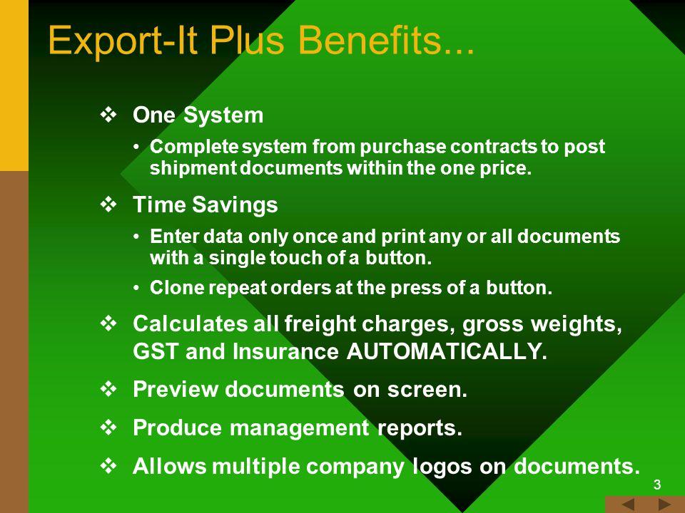 3 Export-It Plus Benefits...