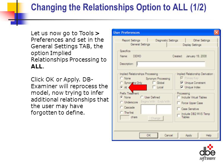 Changing the Relationships Option to ALL (1/2) Let us now go to Tools > Preferences and set in the General Settings TAB, the option Implied Relationships Processing to ALL.