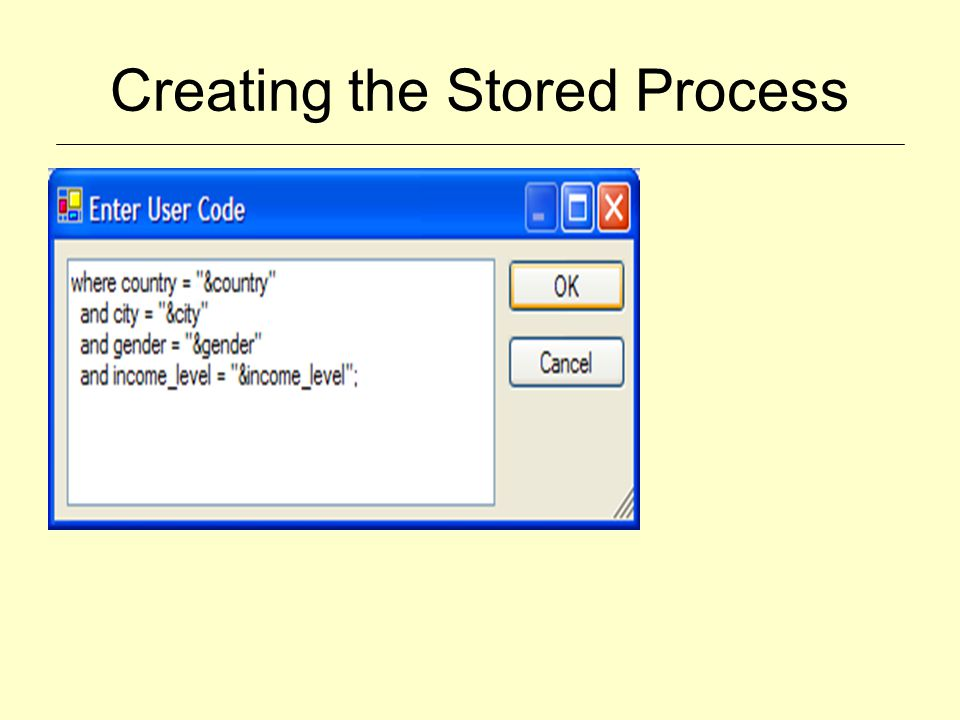 Creating the Stored Process