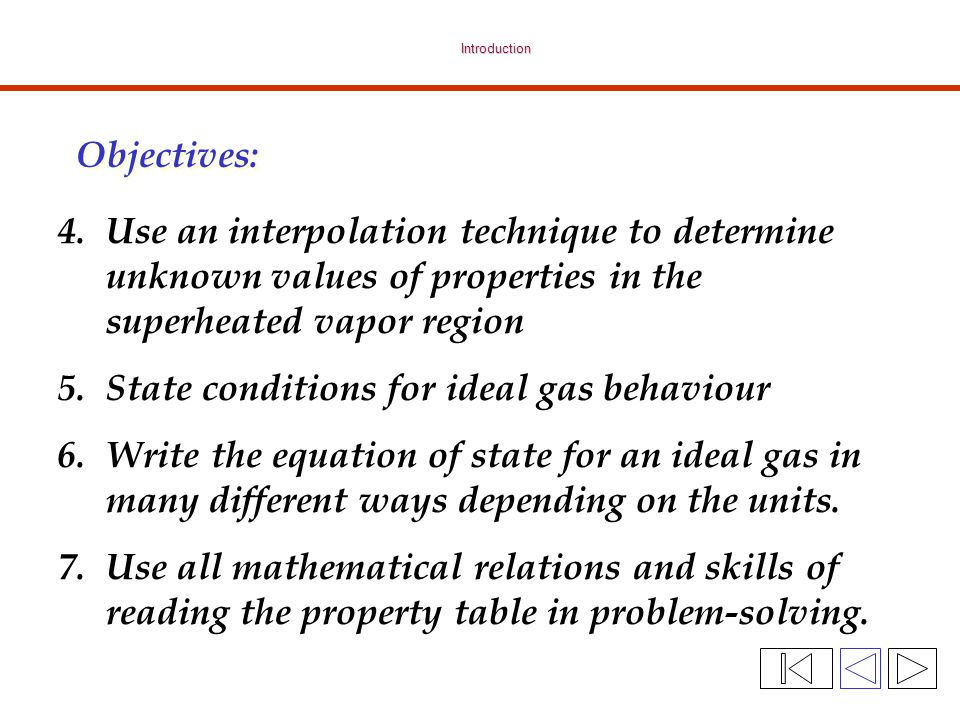 Interpolation: Example – Refrigerant-134a T, C, m 3 /kg THTH L TLTL H T = ?.