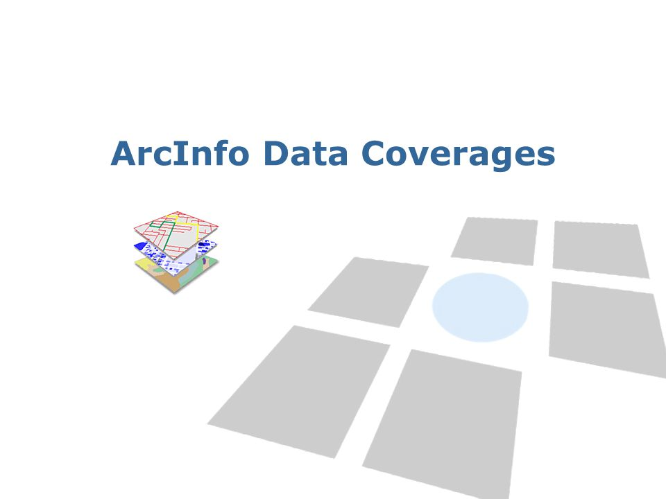 ArcInfo Data Coverages