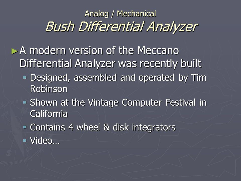 A modern version of the Meccano Differential Analyzer was recently built A modern version of the Meccano Differential Analyzer was recently built Desi