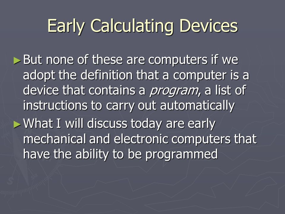 Digital / Electronic (Tube) Manchester Baby 7 Instructions 7 Instructions A = -S (010) A = -S (010) A = A – S (101) A = A – S (101) S = A (110) S = A (110) If A < 0, CI = CI + 1 (011) If A < 0, CI = CI + 1 (011) CI = S (000) CI = S (000) CI = CI + S (100) CI = CI + S (100) Halt (111) Halt (111) Later added: A=S, A=A + S, A = A & S Later added: A=S, A=A + S, A = A & S Where A is the accumulator S address of a memory location CI is the address of the current instruction Tom Kilburns First Program, find the highest proper factor of any number