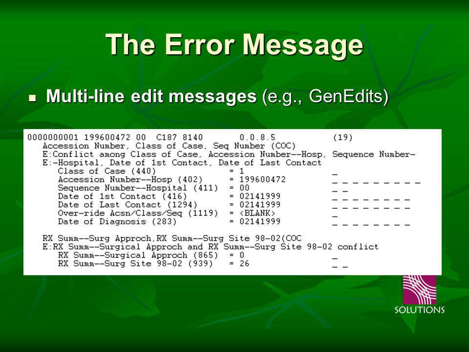 The Error Message Multi-line edit messages (e.g., GenEdits) Multi-line edit messages (e.g., GenEdits)
