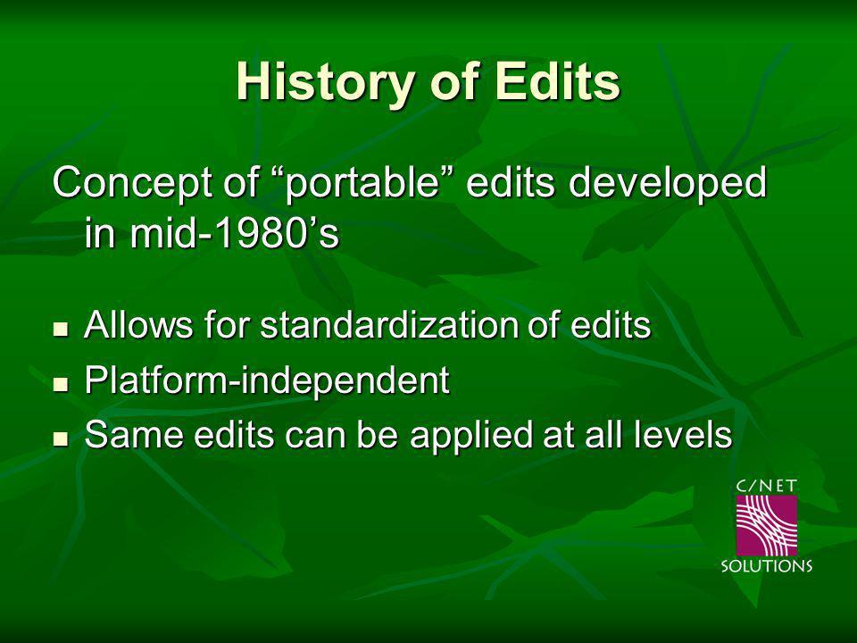 How an Edit is Created Write the edit logic Write the edit logic