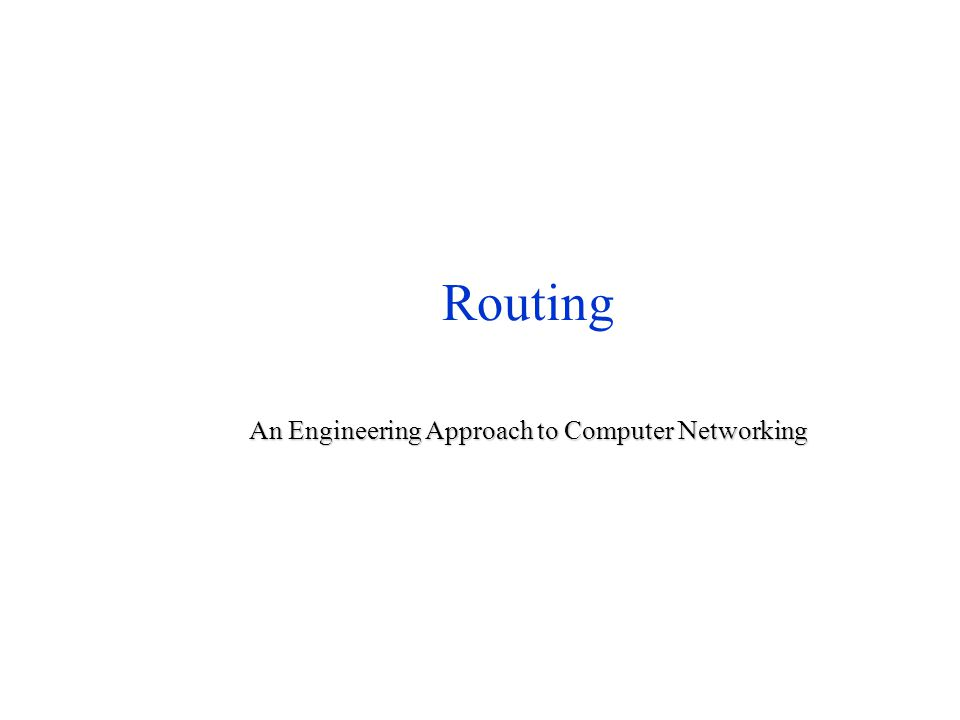Outline Routing in telephone networks Routing in telephone networks Distance-vector routing Distance-vector routing Link-state routing Link-state routing Choosing link costs Choosing link costs Hierarchical routing Hierarchical routing Internet routing protocols Internet routing protocols Routing within a broadcast LAN Routing within a broadcast LAN Multicast routing Multicast routing Routing with policy constraints Routing with policy constraints Routing for mobile hosts Routing for mobile hosts