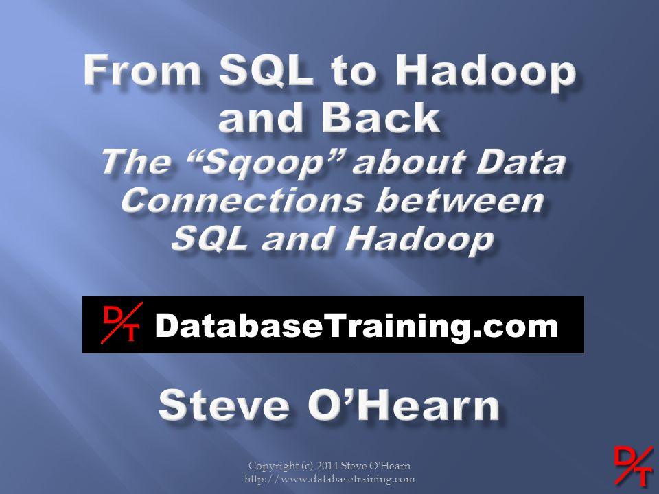 Copyright (c) 2014 Steve O'Hearn http://www.databasetraining.com