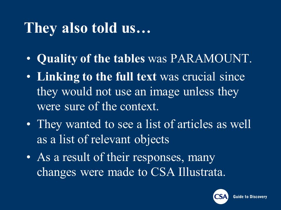 They also told us… Quality of the tables was PARAMOUNT. Linking to the full text was crucial since they would not use an image unless they were sure o