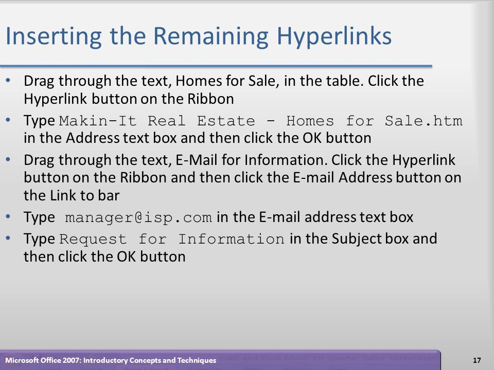 Inserting the Remaining Hyperlinks Drag through the text, Homes for Sale, in the table.