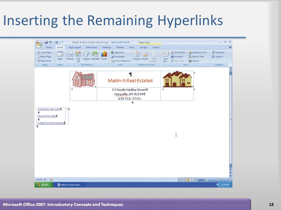 Inserting the Remaining Hyperlinks 18Microsoft Office 2007: Introductory Concepts and Techniques