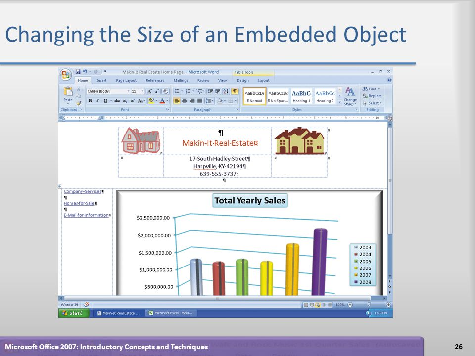 Changing the Size of an Embedded Object 26Microsoft Office 2007: Introductory Concepts and Techniques