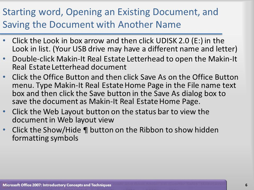 Starting word, Opening an Existing Document, and Saving the Document with Another Name Click the Look in box arrow and then click UDISK 2.0 (E:) in the Look in list.