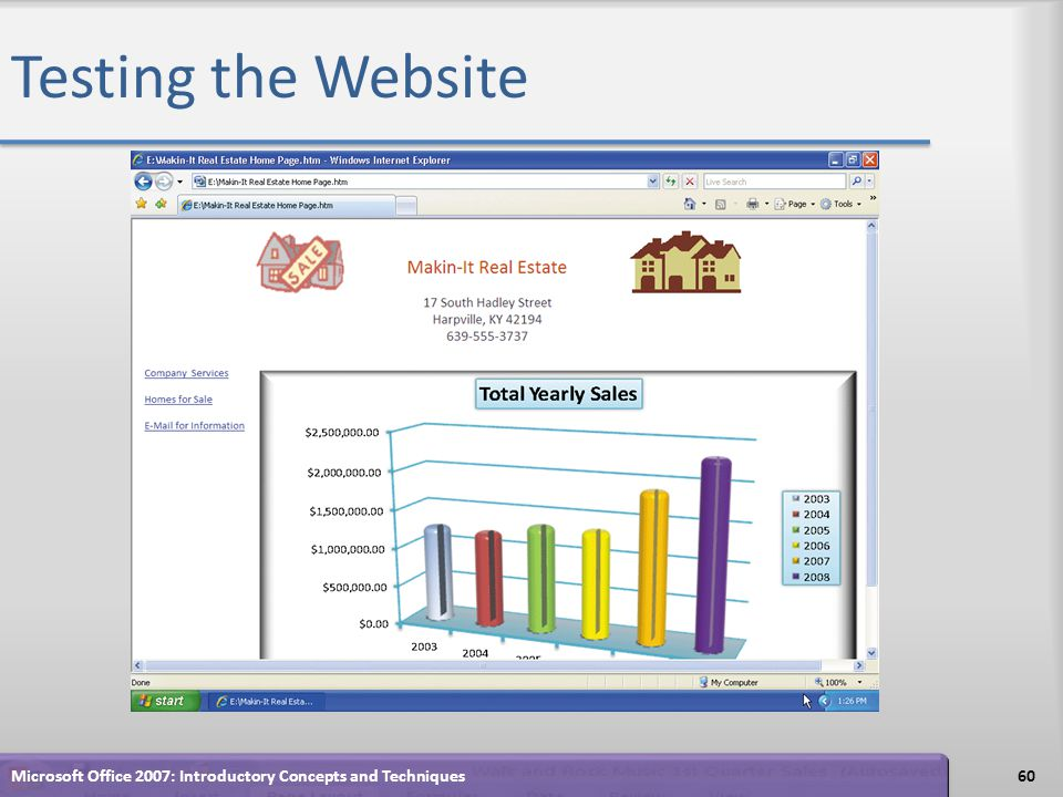 Testing the Website 60Microsoft Office 2007: Introductory Concepts and Techniques