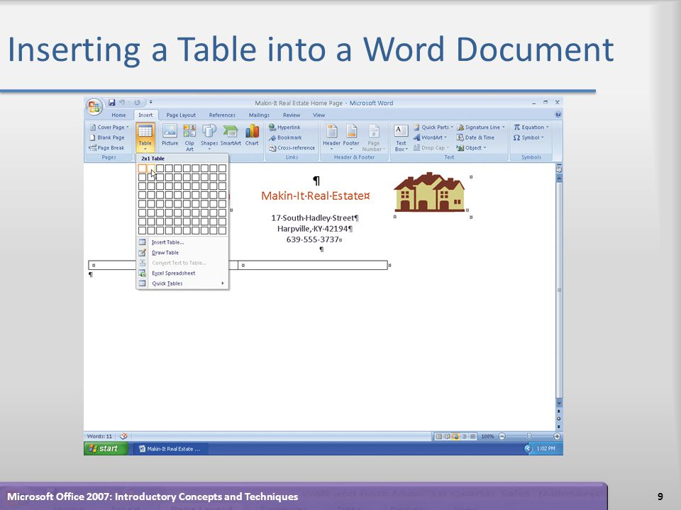 Inserting a Table into a Word Document 9Microsoft Office 2007: Introductory Concepts and Techniques