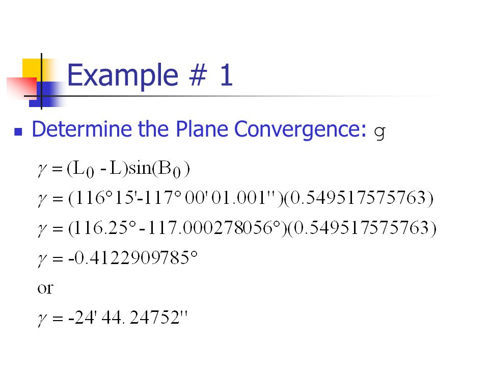 Example # 1 Determine the Plane Convergence: g